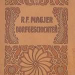 R. F. MAGJER DORFGESCHICHT